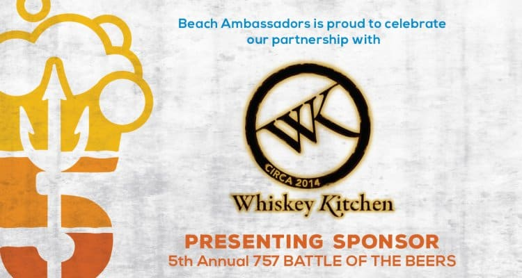 Whiskey Kitchen is the 757 Battle of the Beers Presenting Sponsor for 2017